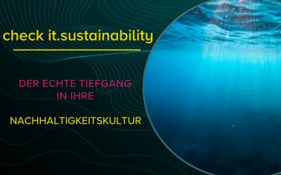 Nachhaltigkeit in der Unternehmenskultur messen und steuern. Wandel gestalten. Nachhaltigen Erfolg sichern.